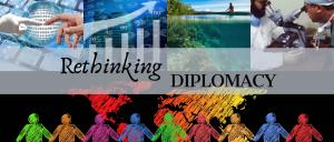 Rethinking Diplomacy Banner
