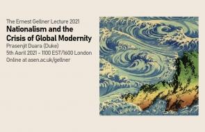 Prasenjit Duara Ernest Gellner Lecture 2021
