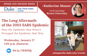 The Long Aftermath of the 2003 SARS Epidemic: How the Epidemic that Wasn't Presaged the Epidemic that Was