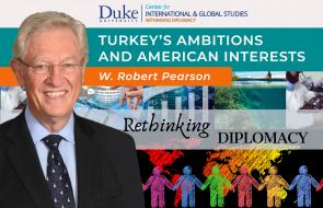 Turkey Ambitions_Pearson at Duke/DUCIGS