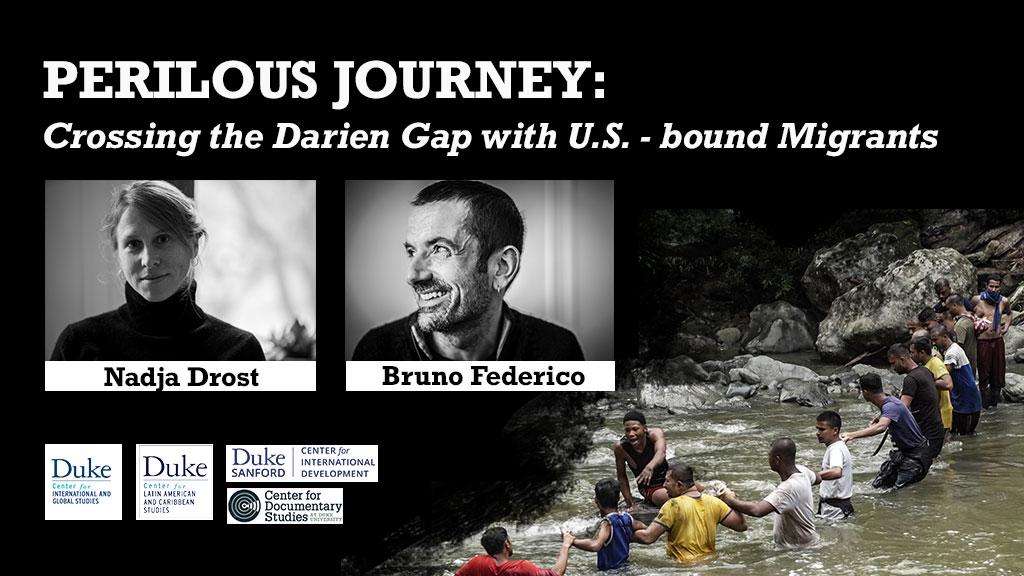 Crossing the Darien Gap with U.S.-bound Migrants _ Ducigs Event at Duke University