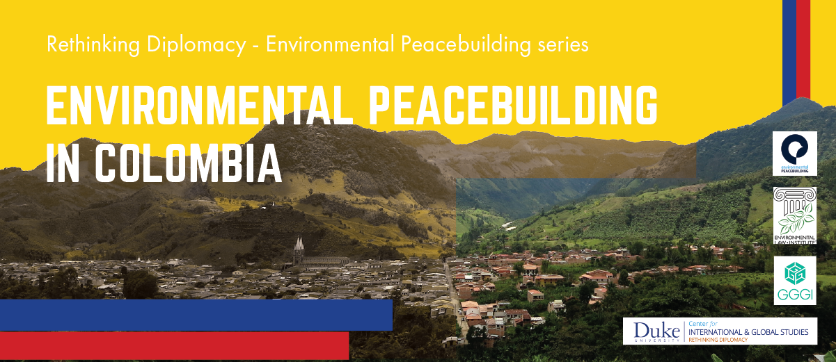 Environmental Peacebuilding in Colombia